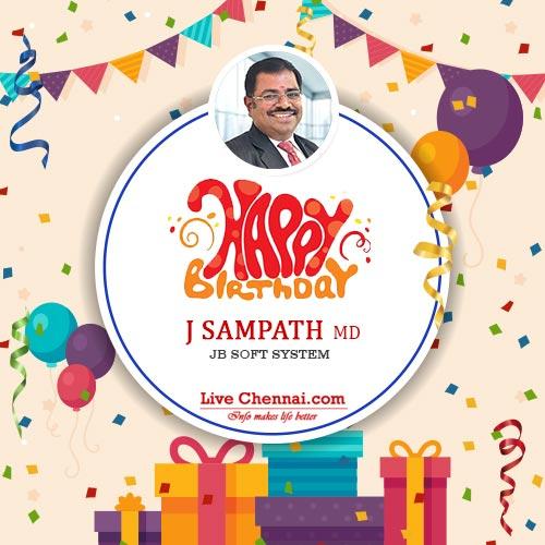 live chennai happy birthday mr j sampath birthday sampath